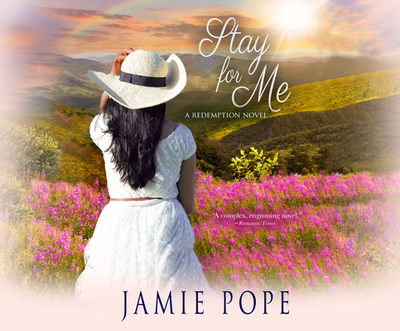 Stay for Me: A Redemption Novel - Pope, Jamie, Professor, and Normand-Widmer, Charon (Narrator)