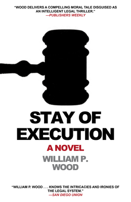 Stay of Execution - Wood, William P