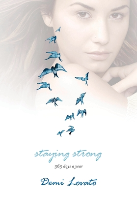 Staying Strong: 365 Days a Year - Lovato, Demi