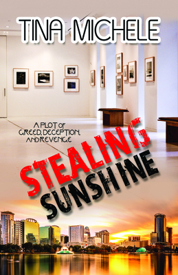 Stealing Sunshine - Michele, Tina