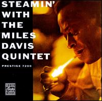 Steamin' with the Miles Davis Quintet (Remastered) - The Miles Davis Quintet