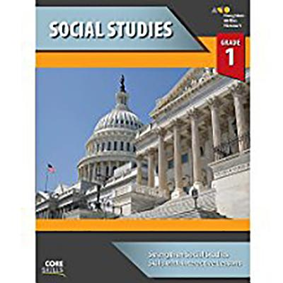 Steck-Vaughn Core Skills Social Studies: Workbook Grade 1 - Steck-Vaughn Company (Prepared for publication by)
