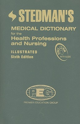 Stedman's Medical Dictionary for the Health Professions and Nursing - Stedman's (Creator)