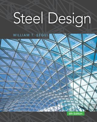Steel Design - Segui, William T