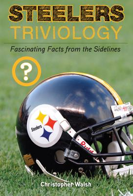 Steelers Triviology - Walsh, Christopher, Father