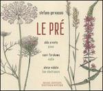 Stefano Gervasoni: Le Pré