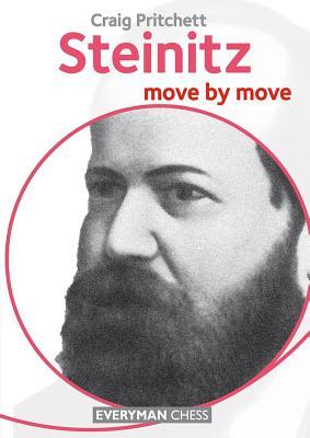 Steinitz: Move by Move - Pritchett, Craig