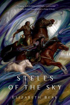 Steles of the Sky - Bear, Elizabeth