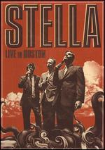 Stella: Live in Boston
