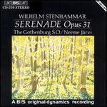 Stenhammar: Serenade, Op. 31