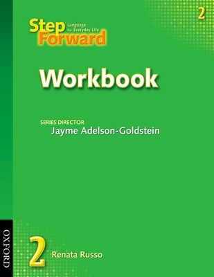 Step Forward 2: Language for Everyday Life - Russo, Renata, and Adelson-Goldstein, Jayme