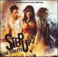 Step Up 2: The Streets - Original Soundtrack