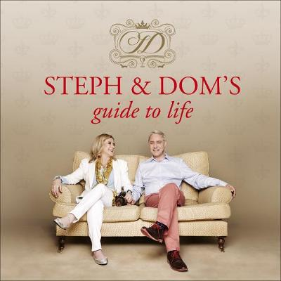 Steph and Dom's Guide to Life - Parker, Steph (Read by), and Parker, Dom (Read by)