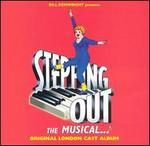 Stepping Out [Original London Cast Album]