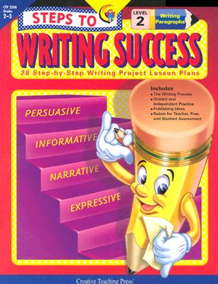 Steps to Writing Success: 28 Step-By-Step Writing Project Lesson Plans: Level 2 - Hetzel, June, and Creative Teaching Press (Creator)