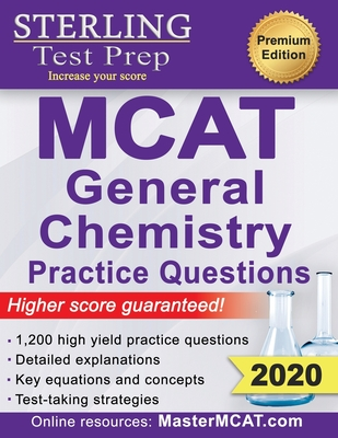 Sterling Test Prep MCAT General Chemistry Practice Questions: High Yield MCAT Questions - Prep, Sterling Test