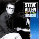 Steve Allen Plays Jazz Tonight