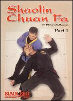 Steve Demasco: Shaolin Chuan Fa, Part 1 -