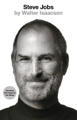 Steve Jobs: The Exclusive Biography - Isaacson, Walter