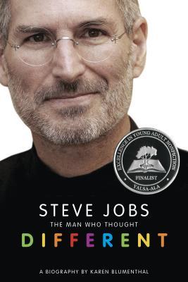 Steve Jobs: The Man Who Thought Different: A Biography - Blumenthal, Karen