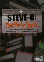 Steve-O: The Early Years -