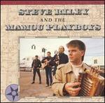 Steve Riley & the Mamou Playboys