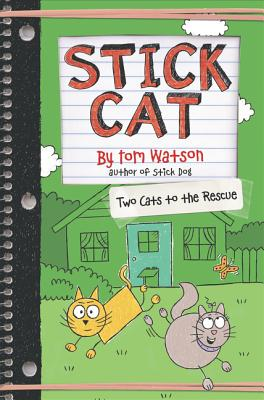 Stick Cat: Two Cats to the Rescue - Watson, Tom