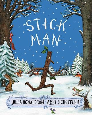 Stick Man - Donaldson, Julia