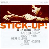 Stick-Up! - Bobby Hutcherson