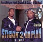 Stickin 2 Da Plan, Vol. 2
