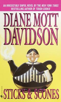 Sticks & Scones - Davidson, Diane Mott