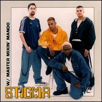 Stigma - Stigma & Master Mixin' Mando