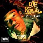 Still Blazin - Wiz Khalifa