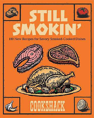 Still Smokin - Cookshack