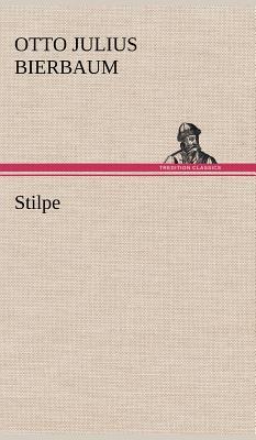 Stilpe - Bierbaum, Otto Julius