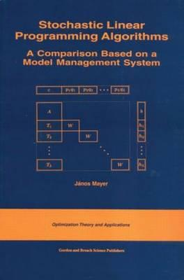 Stochastic Linear Programming Algorithms - Mayer, Janos