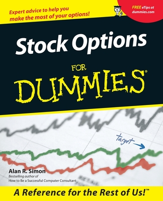 Stock Options for Dummies. - Simon, Alan R