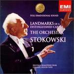 Stokowski: Landmarks of a Distinguished Career