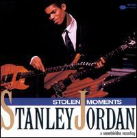 Stolen Moments - Stanley Jordan