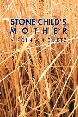 Stone Child's Mother: A Jungian Narrative Reflection on the Mother Archetype - Nemetz, Virginia