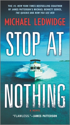 Stop at Nothing - Ledwidge, Michael