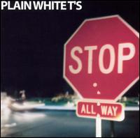 Stop - Plain White T's