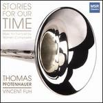 Stories for Our Time: Music for Trumpet by Women Composers
