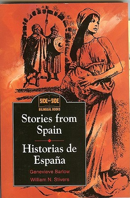 Stories from Spain - Barlow, Genevieve, and Stivers, William N, and Barlow Genevieve