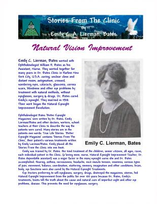 Stories from the Clinic by Emily C. A. Lierman, Bates: Natural Vision Improvement - Lierman, Bates Emily C a, and Bates, William H, Dr.