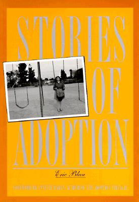 Stories of Adoption: Perilous Tales of How to Produce Movies in Hollywood - Blau, Eric