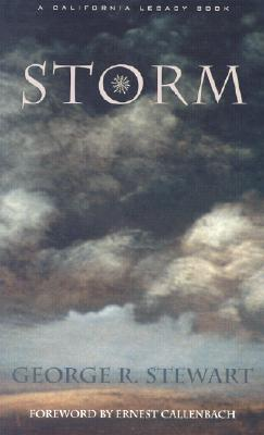 Storm - Stewart, George Rippey, and Callenbach, Ernest (Foreword by)