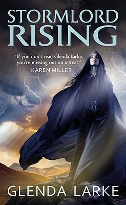 Stormlord Rising - Larke, Glenda