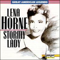 Stormy Lady - Lena Horne