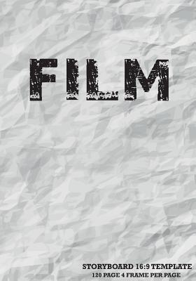 Storyboard Template: 16:9 (7x10), 4 Frame Per Page Withs Narration Lines for Flimmaker, (1:1.78) Us Digital Television, the Industry Standard for Storyboard Sketchbooks Vol.3: Storyboard - Jordan J